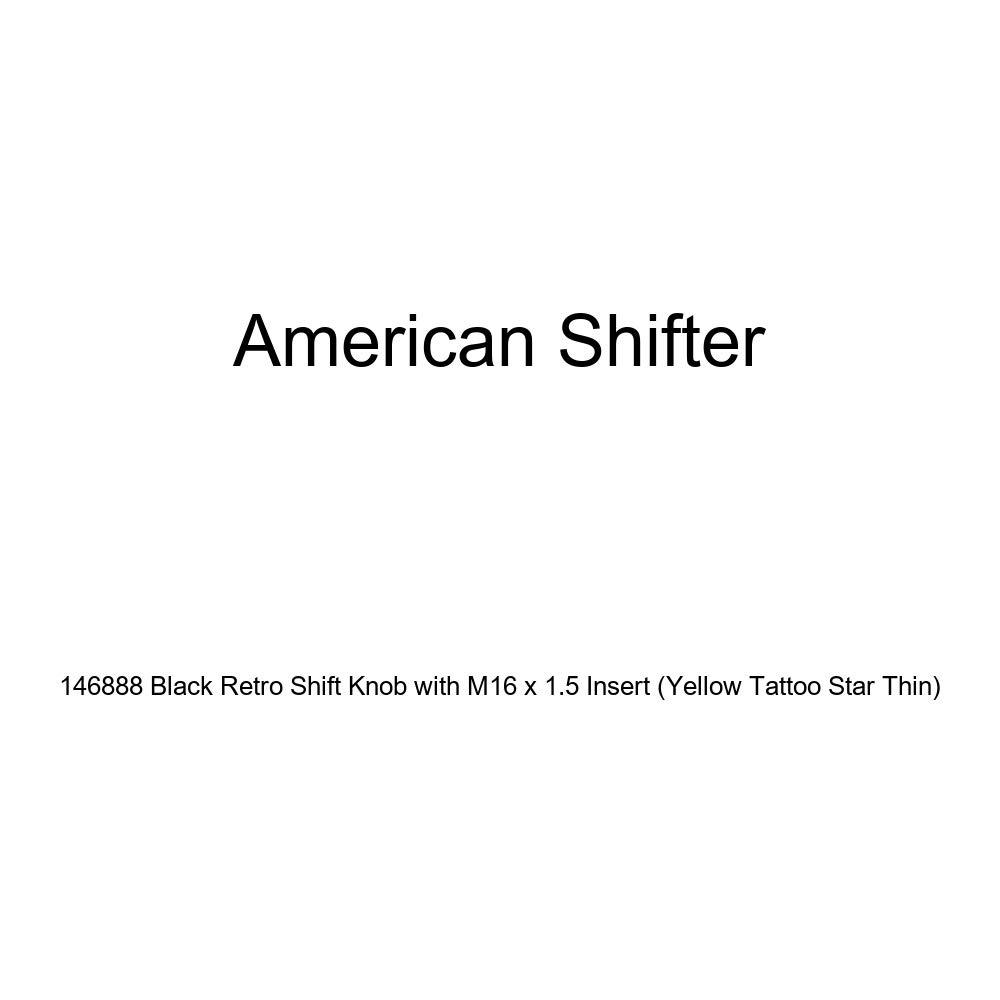 American Shifter 146888 Black Retro Shift Knob with M16 x 1.5 Insert Yellow Tattoo Star Thin