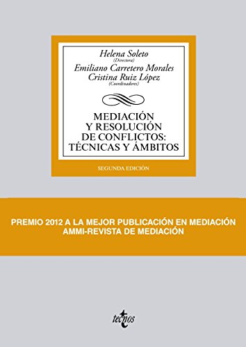 Mediación y resolución de conflictos: Técnicas y ámbitos (Derecho - Biblioteca Universitaria De Editorial Tecnos) (Spanish Edition)