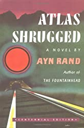 Atlas Shrugged (Centennial Ed.)