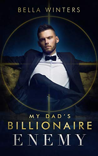 99¢ - My Dad's Billionaire Enemy