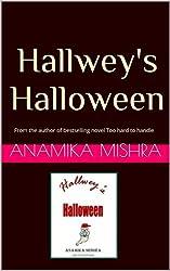 Hallwey's Halloween - A Halloween Story