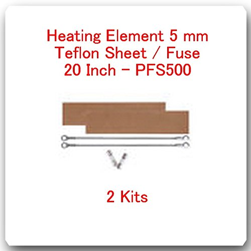 (2 Kits)(REPLACEMENT ELEMENTS FOR IMPULSE SEALER PFS-500 = 20''(2 Heating Elements 5 mm + 2 Teflon Sheets + 2 Fuses)