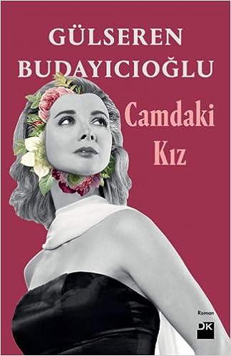 Télécharger Camdaki Kiz pdf gratuits