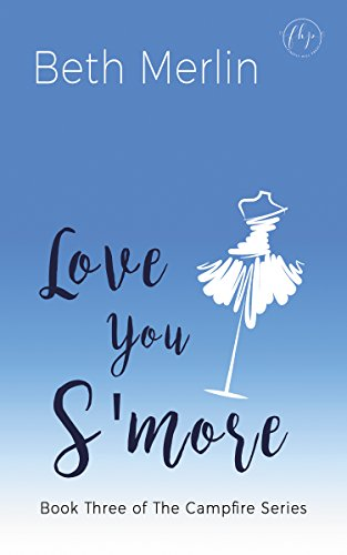 (Love You S'more (The Campfire Series Book 3))