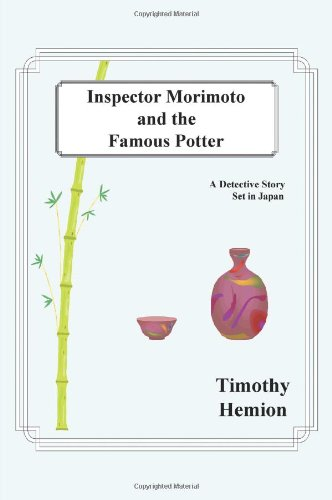 Download Inspector Morimoto and the Famous Potter: A Detective Story Set in Japan PDF