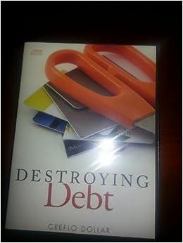 Creflo Dollar Destroying Debt 2 Cd Set Destroying Debt Amazon Com