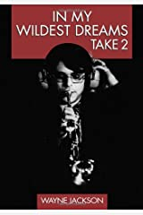 In My Wildest Dreams - Take 2 (Volume 2) Paperback