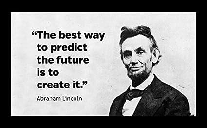 Abraham Lincoln Famous Quotes Amazon.com: 20 x 30 XXXL Poster Famous Quote Abraham Lincoln  Abraham Lincoln Famous Quotes