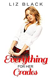 Everything for her Grades (Older Man Younger Woman) (Special Tutoring Book 2)