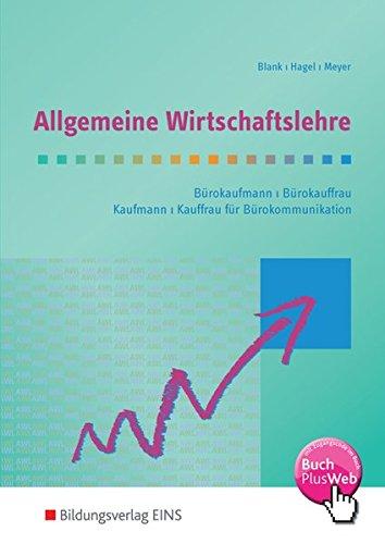 allgemeine-wirtschaftslehre-spezielle-wirtschaftslehre-rechnungswesen-allgemeine-wirtschaftslehre-aka-fr-brokaufleute-und-kaufleute-fr-brokommunikation-schlerband