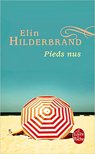 Pieds Nus Le Livre De Poche French Edition Elin