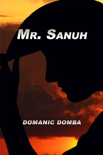 Mr Sanuh Kindle Edition By Domanic Domba Literature Fiction