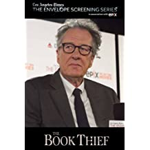 Los Angeles Times The Envelope Screening Series, in  Association with EPIX: The Book Thief
