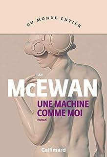 Une machine comme moi, McEwan, Ian