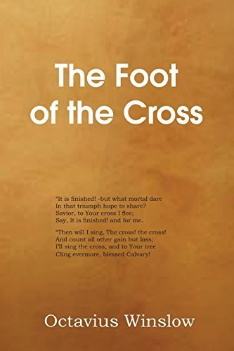 The Foot of the Cross by Octavius Winslow - Hills Foot Mall
