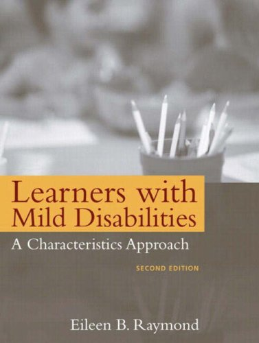 Learners with Mild Disabilities: A Characteristics Approach, Second Edition