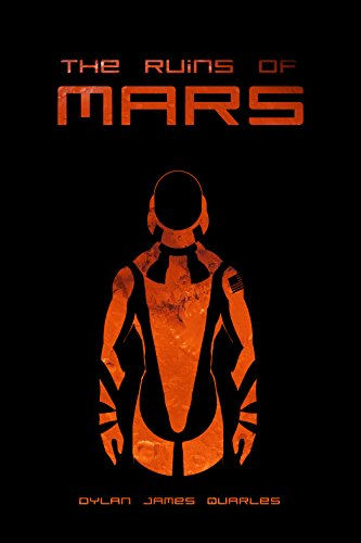 The Ruins of Mars (The Ruins of Mars Trilogy Book 1) (Scan Tech Part)