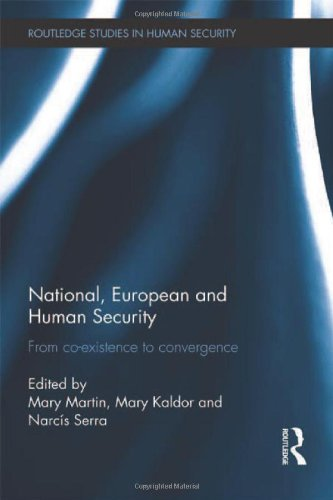 National, European and Human Security: From Co-Existence to Convergence (Routledge Studies in Human Security)