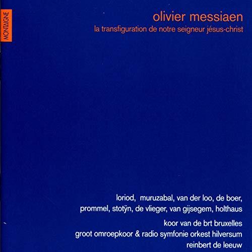 Messiaen : La Transfiguration de Notre Seigneur Jésus-Christ