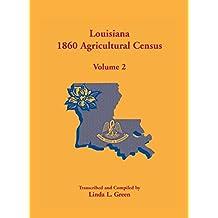 Louisiana 1860 Agricultural Census: Volume 2