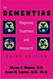 img - for The Dementias: Diagnosis, Treatment, and Research, Third Edition book / textbook / text book