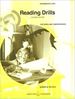 Book Reading Drill For Speed and Comprehension Intermediate Level by Ph.D. Edward B. Fry (1989-05-03)