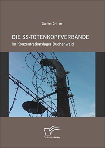 die-ss-totenkopfverbnde-im-konzentrationslager-buchenwald