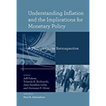 Understanding Inflation and the Implications for Monetary Policy: A Phillips Curve Retrospective (MIT Press)