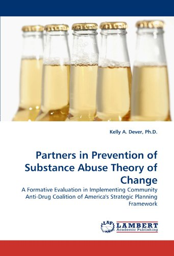Partners in Prevention of Substance Abuse Theory of Change: A Formative Evaluation in Implementing Community Anti-Drug C
