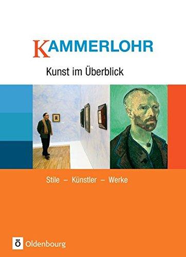 kammerlohr-kunst-im-berblick-stile-knstler-werke-schlerbuch