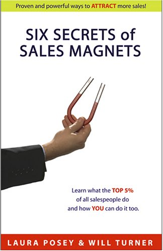 Have you ever wondered how to make a six-figure income in only 40 hours per week? If so, then this book is for you! Six Secrets of Sales Magnets shares with you proven and powerful ways to attract more sales, get more referrals and earn more money. B...
