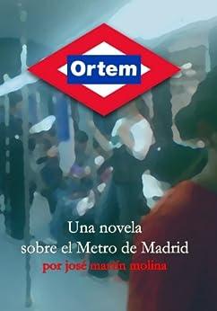 Ortem (Spanish Edition) por [Molina, José Martín]