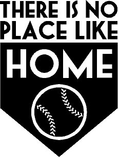 Baseball There Is No Place Like Home Vinyl Wall Decal 13'' X 17'' Kids Room Sports by G & B Vinyl Decal
