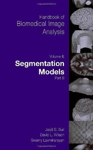 Handbook of Biomedical Image Analysis: 2 (Topics in Biomedical Engineering. International Book Series) Pdf