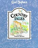 Country Tales (Enid Blyton's nature series)