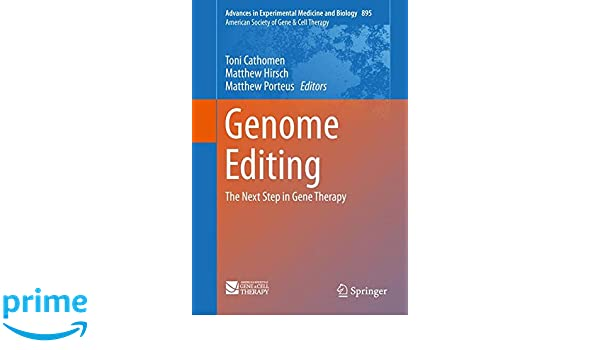Genome Editing: The Next Step in Gene Therapy