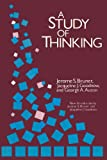 A Study of Thinking (Social Science Classics)