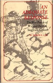Adequate Response: The War Poetry of Wilfred Owen & Siegfried Sasson