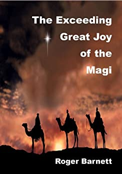 The Exceeding Great Joy of the Wise Men by [Barnett, Roger]