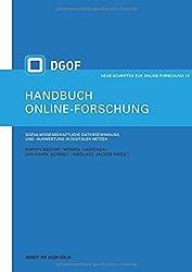 Handbuch Online-Forschung. Sozialwissenschaftliche Datengewinnung und -auswertung in digitalen Netzen
