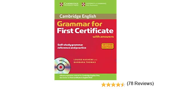 Grammar For First Certificate. Cambridge English with Answers and ...