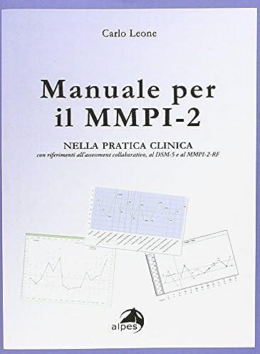 amazon it manuale per il mmpi 2 nella pratica clinica con rh amazon it mmpi 2 manuale pdf mmpi 2 manual pdf interpretacion