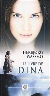 Le livre de Dina, Wassmo, Herbjorg