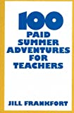 100 Paid Summer Adventures for Teachers