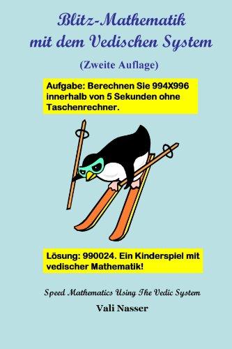 Blitz-Mathematik Mit Dem Vedischen System (German Edition)