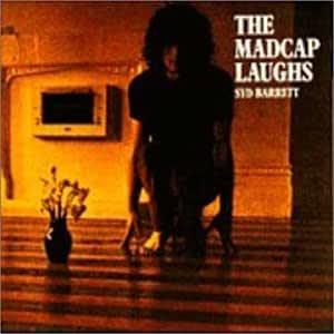 The Madcap Laughs