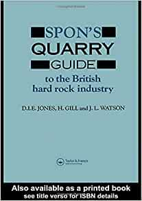 Spon's Quarry Guide: To the British hard rock industry