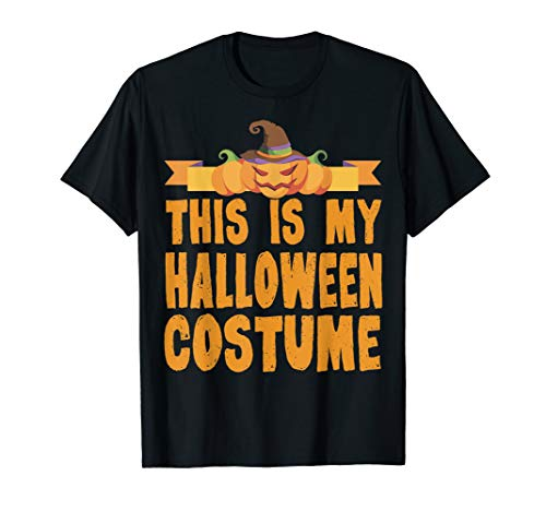 This Is My Halloween Costume T-Shirt -