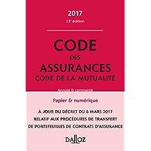Code des Assurances, Code de la Mutualité 2017, Annoté 23e Éd.