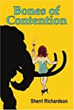 Bones of Contention, Sherri Richardson, 0595345859